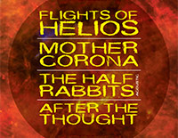 Flights Of Helios / Mother Corona / The Half Rabbits (acoustic) / After The Thought