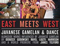 East Meets West: Javanese gamelan & dance concert poster