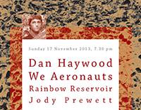 Dan Haywood / We Aeronauts / Rainbow Reservoir / Jody Prewett poster