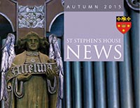 St Stephen's House News